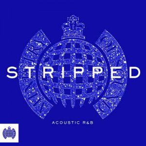 VA - Ministry Of Sound - Stripped: Acoustic R&B [2CD Set] (2017)