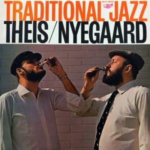 Theis / Nyegaard Jazzband - Traditional Jazz (2017) [Hi-Res]