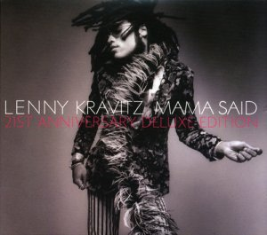 Lenny Kravitz – Mama Said 1991 [21st Anniversary Remastered Deluxe Edition] (2012)