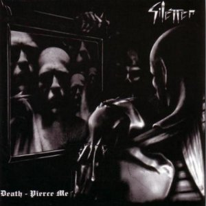 Silencer - Death-Pierce Me (2001)