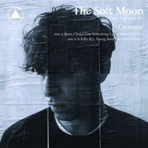 The Soft Moon - Criminal (2018)