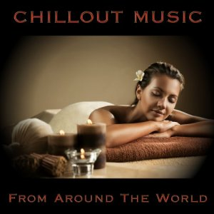 VA - Chillout Music from Around the World (2017)