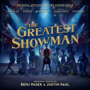 VA - The Greatest Showman [Original Motion Picture Soundtrack] (2017)