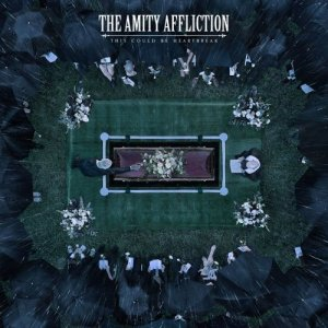 The Amity Affliction - This Could Be Heartbreak (2016) [Hi-Res]