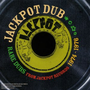 VA - Jackpot Dub - Rare Dubs From Jackpot Records 1974-1976 (2014)