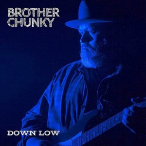 Brother Chunky - Down Low (2018)