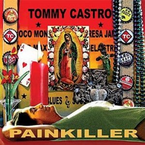 Tommy Castro - Painkiller (2007)