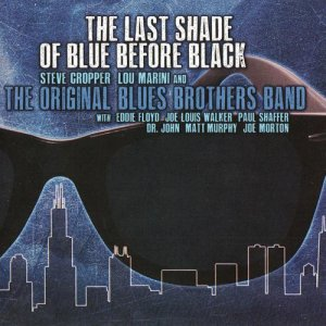 The Original Blues Brothers Band - The Last Shade of Blue Before Black (2017)