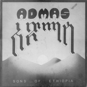 Admas - Sons of Ethiopia (1984)