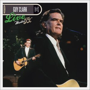 Guy Clark - Live From Austin, TX (2017) [Hi-Res]