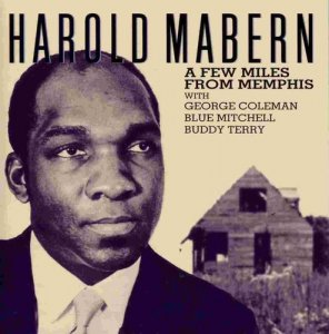 Harold Mabern - A Few Miles From Memphis (1968)