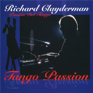 Richard Clayderman - Tango Passion (1996)