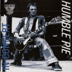 Humble Pie - In Concert / King Biscuit Flower Hour (1973) (Reissue, 1995)