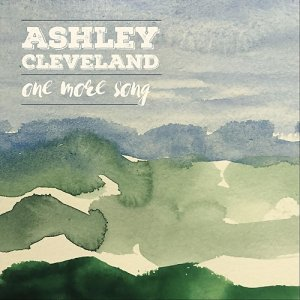 Ashley Cleveland - One More Song (2018)