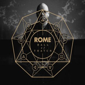 Rome - Hall of Thatch (2018)