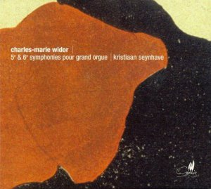 Kristiaan Seynhave - Widor: Symphonies No. 5 & 6 for Organ (2002)
