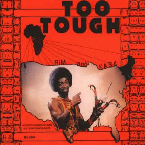 Rim And Kasa & Rim And The Believers - Too Tough / I'm Not Going To Let You Go (2015)