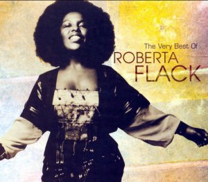 Roberta Flack - The Very Best Of Roberta Flack [Remastered] (2006)