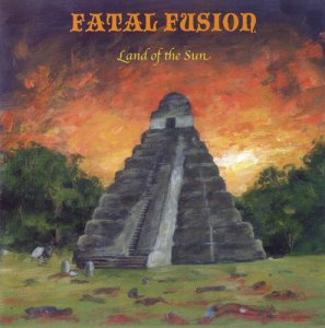 Fatal Fusion - Land Of The Sun (2010)