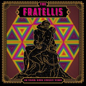 The Fratellis - In Your Own Sweet Time (2018) (HDtracks)