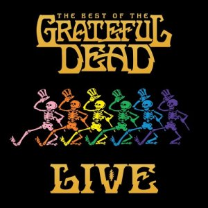 Grateful Dead - The Best Of The Grateful Dead (Live) [Remastered] (2018) [Hi-Res]