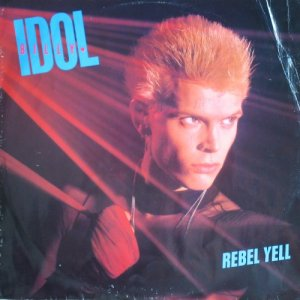 "Billy Idol - Rebel Yell (1984) [45 rpm 12"" Maxi-single, UK 1st Press / Vinyl Rip 24/96]"