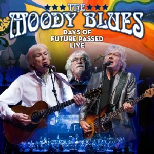 The Moody Blues - Days Of Future Passed Live (2018)  [44,1kHz/24bit]