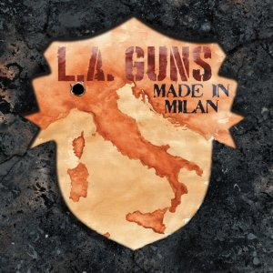 L.A. Guns - Made in Milan (2018)