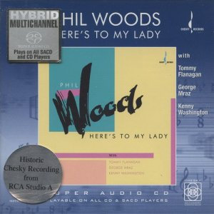 Phil Woods - Here's to my Lady (1989) [2004 SACD]