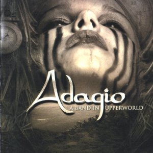 Adagio - A Band In Upperworld (2004) [2CD Reissue 2010]