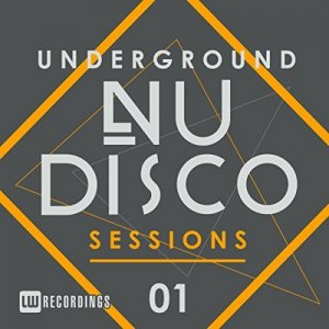 VA - Underground Nu-Disco Sessions - Collection (2016-2017)