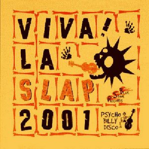 "VA - Viva! La Slap 2001 ""Psychobilly Disco"" (2001)"