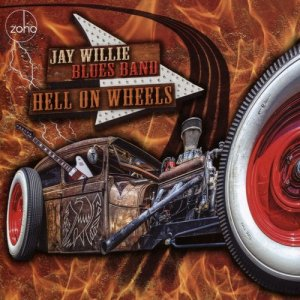 Jay Willie Blues Band - Hell on Wheels (2016)