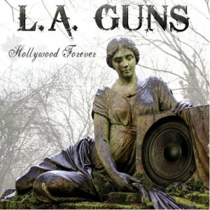 L.A. Guns - Hollywood Forever (2012)