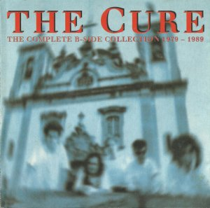 The Cure - The Complete B-Side Collection 1979-1989 (1993)