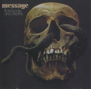 Message - From Books And Dreams (1973) [Reissue, 2003]