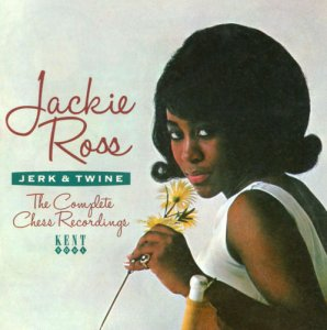 Jackie Ross - Jerk & Twine: The Complete Chess Recordings [Remastered] (2012)