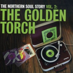 VA - The Northern Soul Story Volume 2: The Golden Torch (2007)