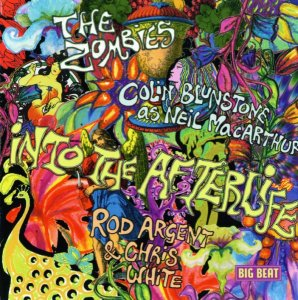 The Zombies / Neil MacArthur / Rod Argent & Chris White - Into The Afterlife [2007]