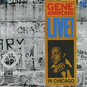 Gene Ammons - Live In Chicago (1961)