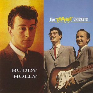 "Buddy Holly & The Crickets - Buddy Holly & The ""Chirping"" Crickets (2017)"
