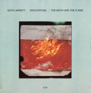 Keith Jarrett - Invocations-The Moth And The Flame (1981)