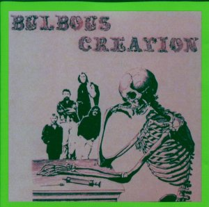 Bulbous Creation - You Won't Remember Dying (1969) [Reissue, 2011]