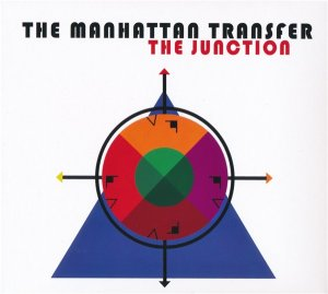 The Manhattan Transfer - The Junction (2018)