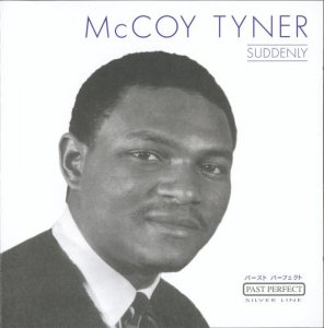 McCoy Tyner - Suddenly (2001)