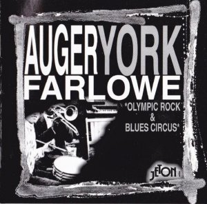 Auger,York,Farlowe - Olympic Rock & Blues Circus (1983) [1998]