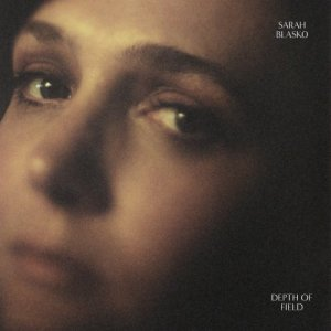 Sarah Blasko - Depth Of Field (2018)