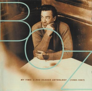 Boz Scaggs - My Time: A Boz Scaggs Anthology (1969-1997) [2CD] (1997)