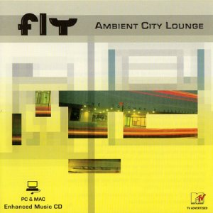 Fly - Ambient City Lounge (2003)