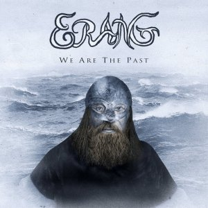 Erang - We Are The Past (2014) [Hi-Res]